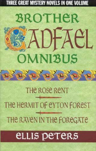 9780316858922: Brother Cadfael omnibus: The rose rent; The hermit of Eyton Forest; The raven in the foregate