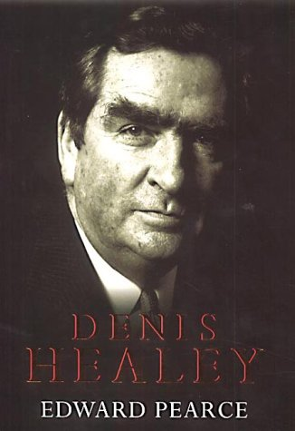 9780316858946: Denis Healey: A Life in Our Times