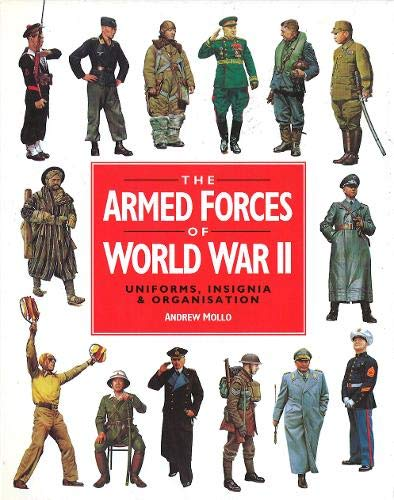The Armed Forces of World War II (0316858978) by Andrew Mollo
