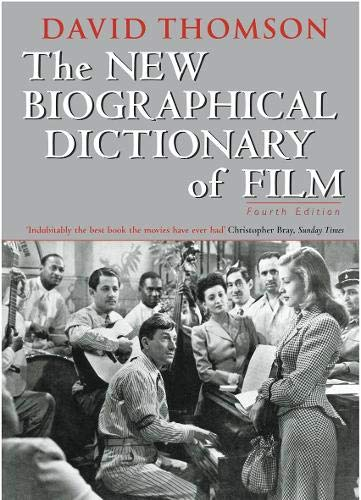 9780316859059: The New Biographical Dictionary Of Film: 4th Edition