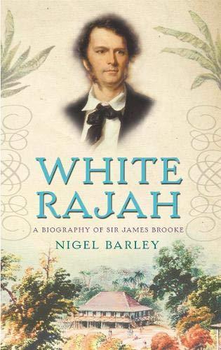 9780316859202: White Rajah: A Biography of Sir James Brooke