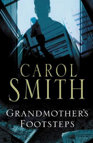 GRANDMOTHER'S FOOTSTEPS: CAROL SMITH