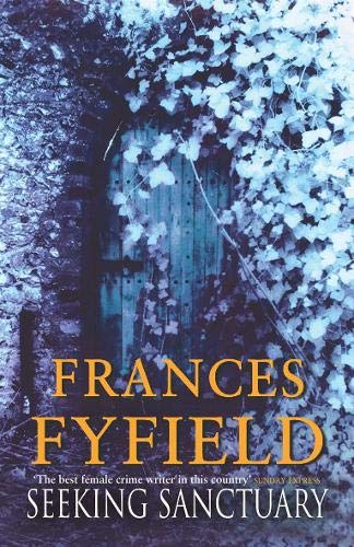 Seeking Sanctuary: Fyfield, Frances