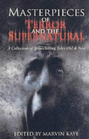 9780316859967: Masterpieces of Terror and the Supernatural