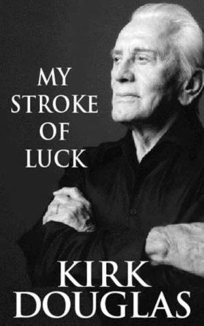 9780316859981: My Stroke Of Luck