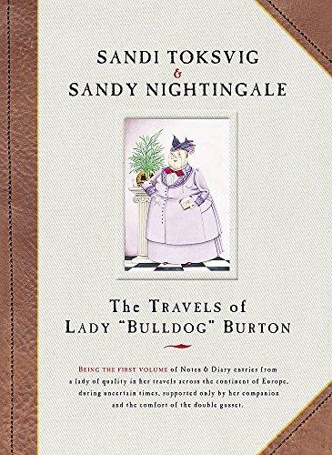 The Travels of Lady Bulldog Burton: Toksvig, Sandi; Nightingale, Sandy