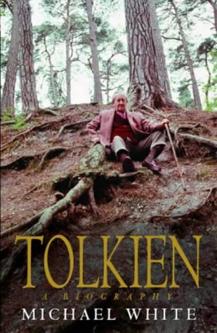Tolkien: A Biography: White, Michael