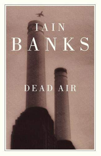 Dead Air: BANKS, IAIN