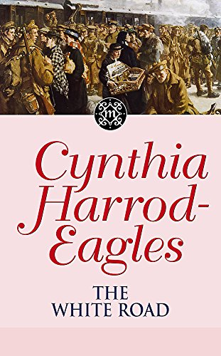 The White Road (Morland Dynasty Series): Harrod-Eagles, Cynthia