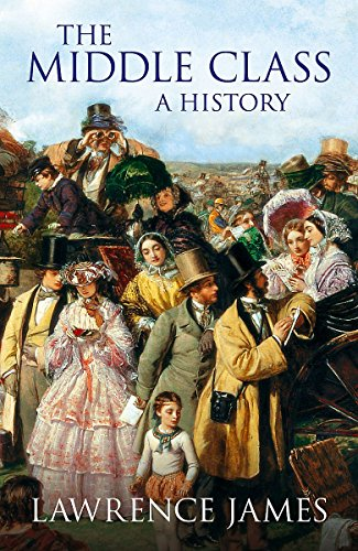 9780316861205: The Middle Class: A History