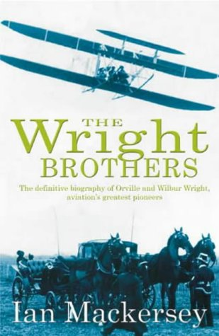 9780316861441: The Wright Brothers: The Remarkable Story of the Aviation Pioneers Who Changed the World