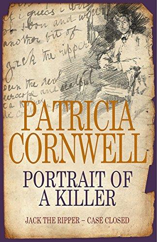 9780316861595: Portrait Of A Killer: Jack the Ripper - Case Closed