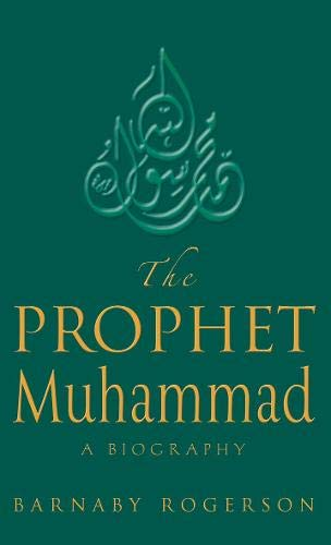 9780316861755: The Prophet Mohammad: A Biography