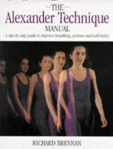 9780316874977: Alexander Technique Manual