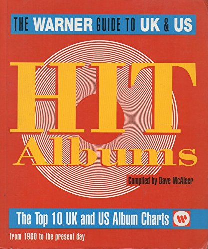 9780316876438: The Warner Guide to UK and US Hit Albums