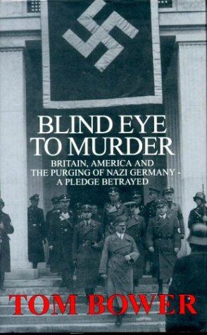 Blind Eye to Murder - Britain, America: Bower, Tom