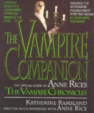 "9780316877817: Vampire Companion: Official Guide to Anne Rice's ""Vampire Chronicles"""