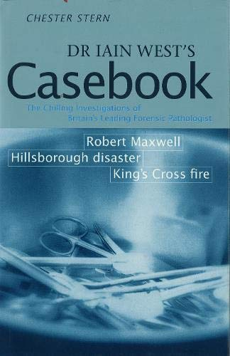 Dr. Iain West's Casebook: CHESTER STERN