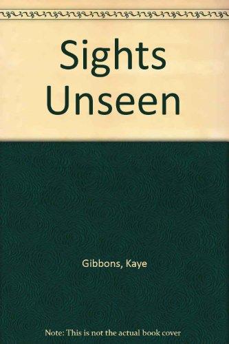 9780316878562: Sights Unseen