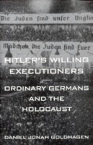 9780316879422: Hitler's Willing Executioners - Ordinary Germans And The Holocaust