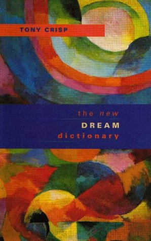 9780316879576: New Dream Dictionary: Handbook of Dream Meanings and Sleep Experiences