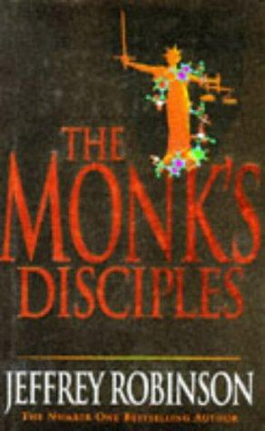 The Monks Disciple: Jeffrey Robinson; Amanda