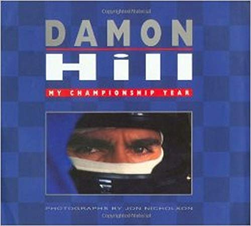 Damon Hill. My Championship Year. [signed]
