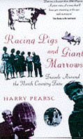 9780316879774: Racing Pigs and Giant Marrows: Travels Around the North Country Fairs