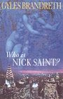 Who Is Nick Saint ?