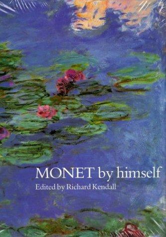 9780316879958: Monet by Himself (By Himself Series)