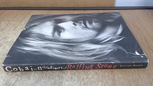 COBAIN BY THE EDITORS OF ROLLING STONE: Cobain, Kurt) .editors