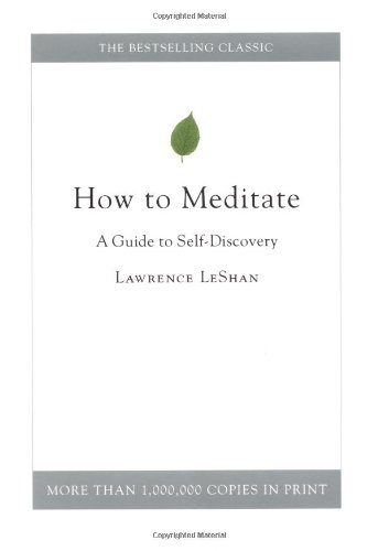 9780316880626: How to Meditate: A Guide to Self-Discovery