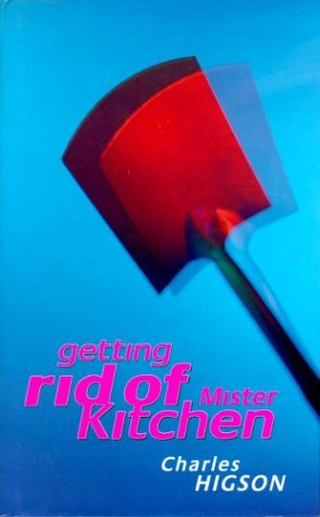 9780316881067: Getting rid of Mister Kitchen