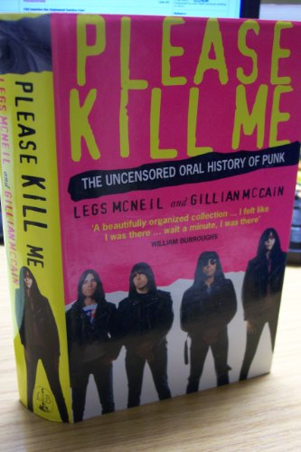 9780316881470: Please Kill Me : The Uncensored Oral History of Punk