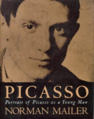 Portrait of Picasso as a Young Man.: Mailer, Norman.