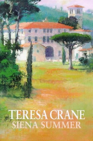 Siena Summer: TERESA CRANE