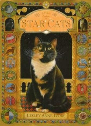 Star Cats: Feline Zodiac: Ivory, Lesley Anne