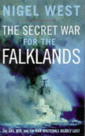 9780316882262: The Secret War For The Falklands: The SAS, MI6, and the War Whitehall Nearly Lost