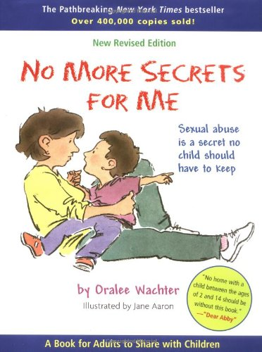 9780316882903: No More Secrets for Me: Sexual Abuse is a Secret No Child Should Have to Keep