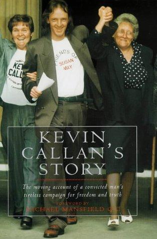 Kevin Callan's Story: KEVIN CALLAN