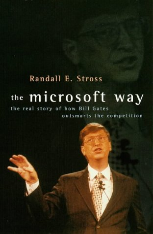 9780316883184: The Microsoft Way: Bill Gates and Our Digital Future