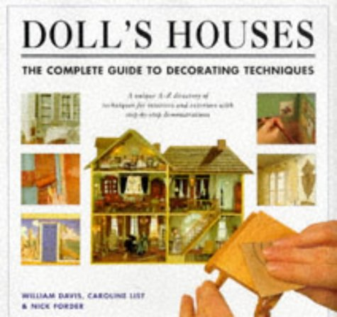 9780316883191: Doll's Houses: The Complete Guide to Decorating Techniques