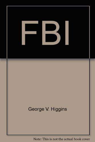 Dreamland: Higgins, George V.
