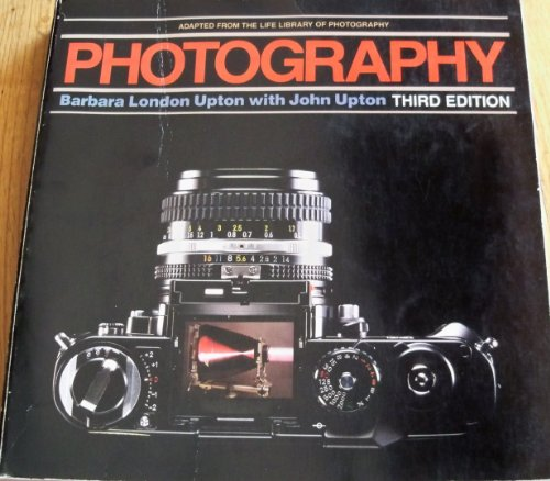 9780316887526: Photography: Adapted from the Life library of photography