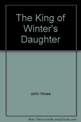 9780316888370: King of the Winter's Daughter