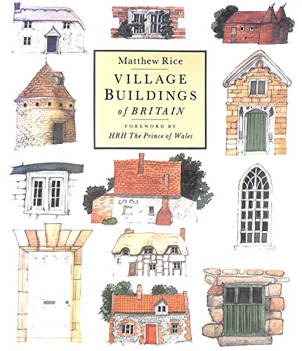 9780316888660: Village Buildings Of Britain