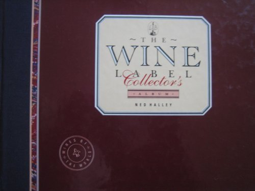 9780316888752: The Wine Label Collector's Album