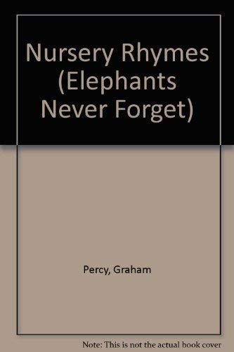 9780316888899: Nursery Rhymes (Elephants Never Forget)