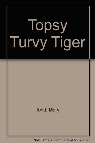 9780316889148: Topsy Turvy Tiger
