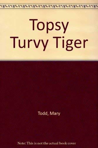 9780316889193: Topsy Turvy Tiger